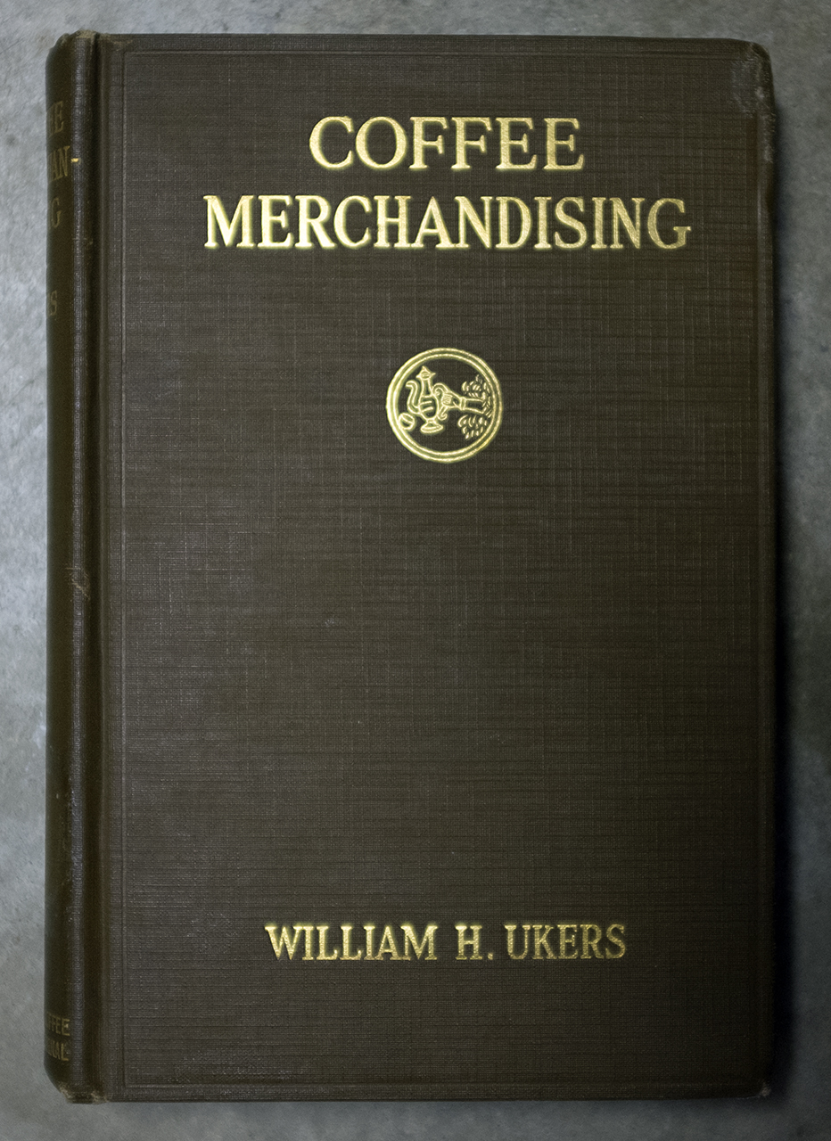 Coffee Merchandising by William H. Ukers